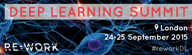 Deep Learning Summit London reworkdl 1024x293 Sept 2015