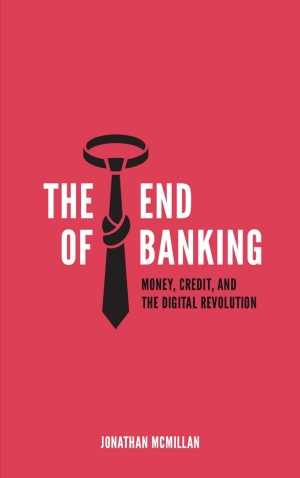 The End of Banking book cover